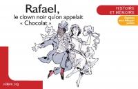 Rafael, le clown noir qu'on appelait